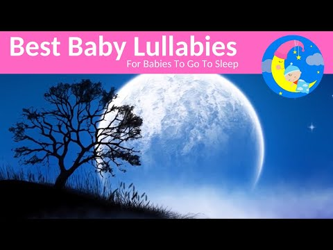 SOOTHING Lullaby LULLABIES Lullaby for Babies To Go To Sleep Baby Lullaby Baby Songs Go To Sleep