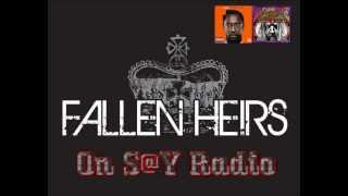 Fallen Heirs on S@Y Radio
