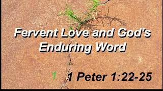 Fervent Love & God's Enduring Word