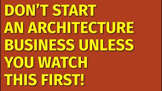 How to Start an Architecture Business   Including Free Architecture Business Plan Template