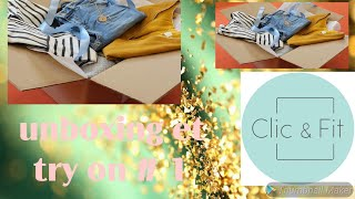 Unboxing Et Try On Clic And Fit #1