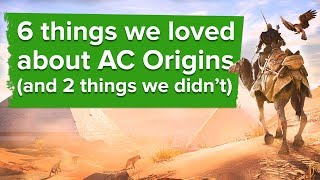 6 Things We Loved About Assassin's Creed Origins - And 2 Things We Didn't