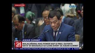 Malacañang: Nag-power nap si Pres. Duterte kaya 'di nakadalo sa ilang event sa ASEAN Summit