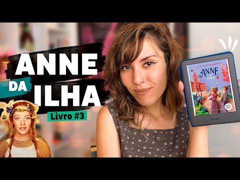 ANNE DA ILHA: O 3º livro da série � | Livro Lab por Aline T.K.M.