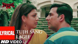 Tujh Sang Lagee Lyrical   Special 26   Akshay   - YouTube