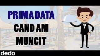 PRIMA DATA CAND AM MUNCIT