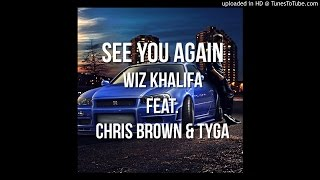 Wiz Khalifa - See You Again (Feat. Tyga & Chris Brown)