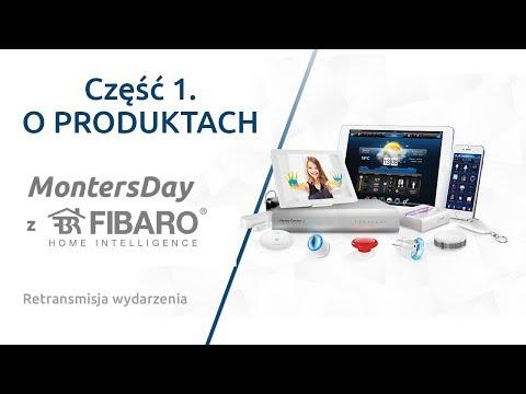 MontersDay z Fibaro CZ.1 O PRODUKTACH- retransmisja - zdjęcie