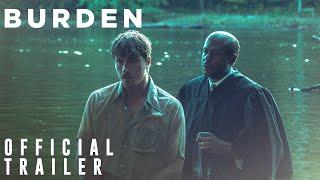 Burden (2018) Video