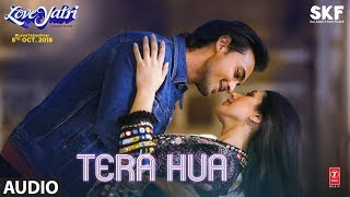 Tera Hua Full Audio | Loveyatri | Atif Aslam | Aayush Sharma | Warina Hussain|Tanishk Bagchi Manoj M