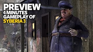 Syberia 3 Gameplay Preview - 4 Minutes Gameplay Syberia 3 (Xbox One)
