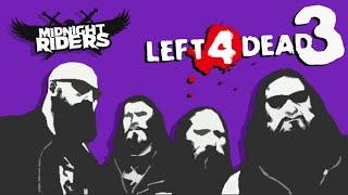 Полуночные Всадники будут в Left 4 Dead 3 (теория)