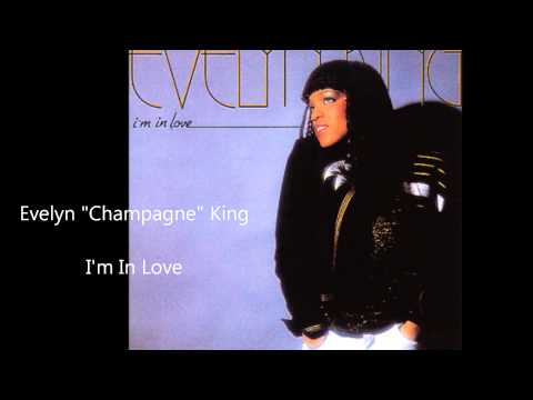 "Evelyn ""Champagne"" King / I'm In Love"