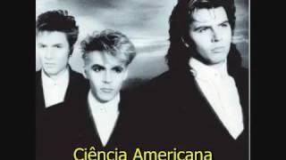 American Science Duran Duran Tradução