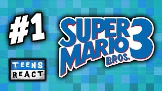 CAN TEENS BEAT SUPER MARIO BROS. 3? - Part 1 (React: Twitch Let's Plays)