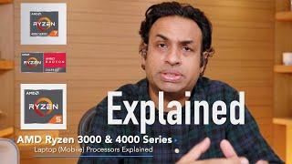 Understanding AMD Ryzen 3000 & 4000 Series Mobile Laptop Processors
