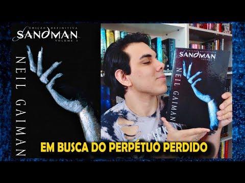 """Resenha """"SANDMAN""""   Edição Definitiva   Volume 3   Neil Gaiman"""