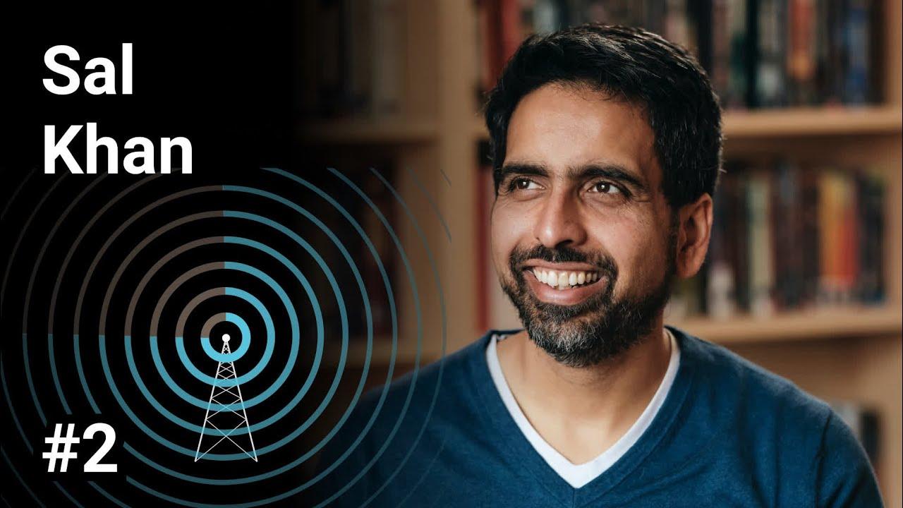 Sal Khan: Beyond Khan Academy