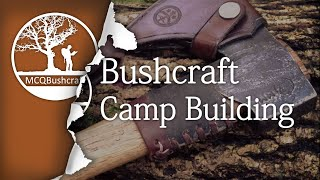 Bushcraft Shelter & Camp Construction