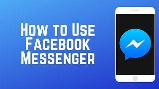 How to Use Facebook Messenger - Stay in Touch With Friends & Family