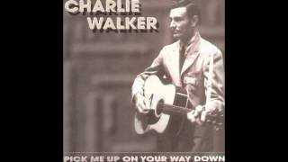 Charlie Walker - You Lied To Me