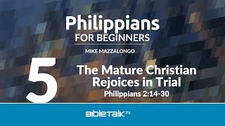 The Mature Christian Rejoices in Trial