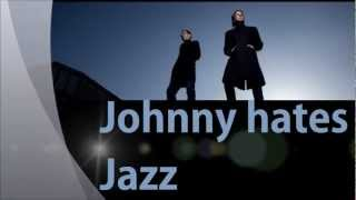 Turn back the clock - Johnny hates Jazz (lyrics)