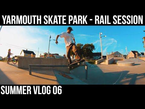 Rail Session - Yarmouth Skate Park   Vlog 06