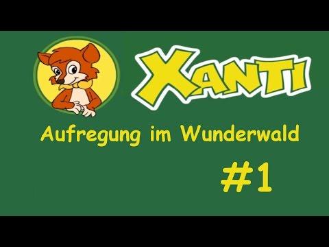 XANTI – Aufregung im Wunderwald