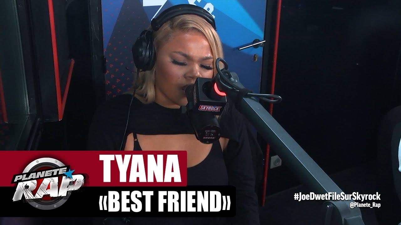 """[EXCLU] Tyana """"Best Friend"""" #PlanèteRap"""