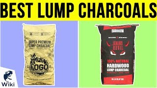 10 Best Lump Charcoals 2019