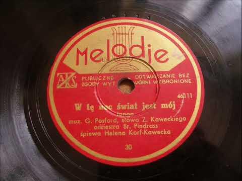 Helena Korff-Kawecka - W tę noc świat jest mój (tango)