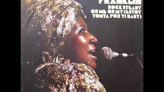 """Aretha Franklin - Rock Steady / Oh Me Oh My (I'm A Fool For You Baby) - 7"""" Spain - 1971"""