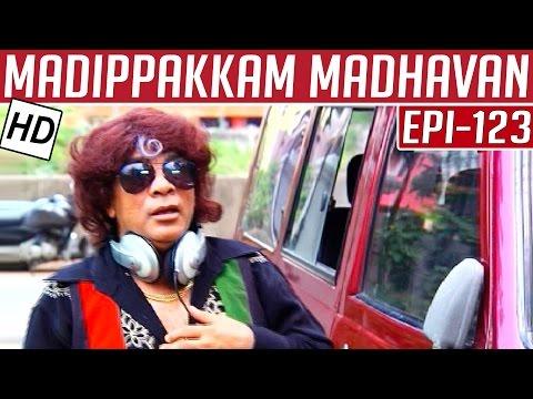 Madippakkam Madhavan | Epi 123 | 12/06/2014 | Kalaignar TV