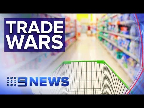 How The Current Global Trade War Could Affect You | Nine News Australia
