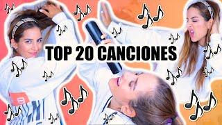 TOP 20 CANCIONES QUE TE TIENES QUE SABER 🔥