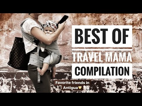 BEST OF TRAVEL MAMA - COMPILATION