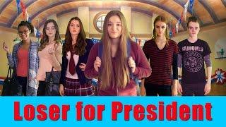 Loser for President - Part 1