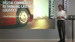 Rethinking Last Mile Logistics