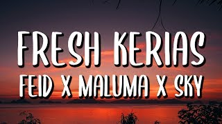 Feid Ft. Maluma   Fresh Kerias (LetraLyrics)