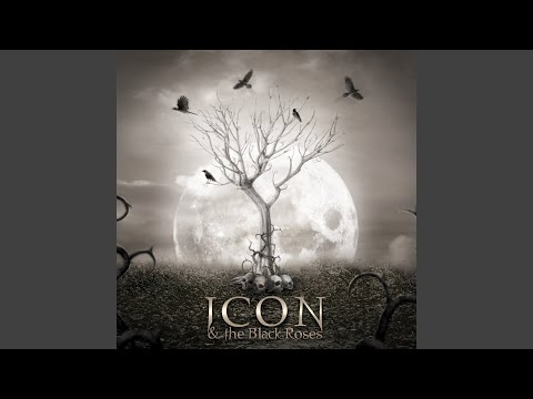 With or Without You — Icon & the Black Roses | Last fm
