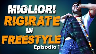 Migliori RIGIRATE in FREESTYLE (Episodio 1) - Mix Battle 2020