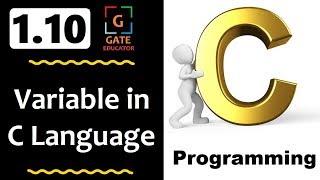 1.10 - Variable in C Language | Variable | GATE Lectures | C Programming Tutorial | GATE Edu | HINDI