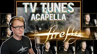 Firefly Theme - TV Tunes Acapella
