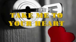 TAKE ME TO YOUR HEART - (REPOST - MLTR / Lyrics)