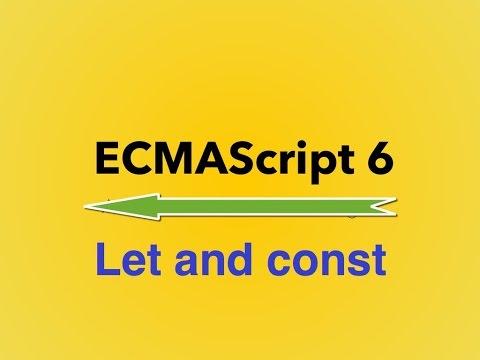 8 -  ES6|| Let and const