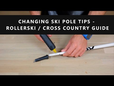 Changing Ski Pole Tips – Rollerski / Cross Country Guide