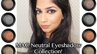 My MAC Neutral Eyeshadow Collection! Perfect For Indian/Olive/Brown Skin!