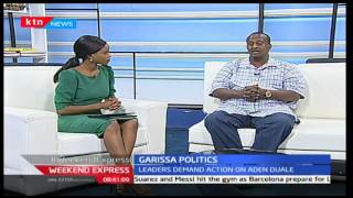 Garissa Politics: With Captain Abdi Yare Mohammed and Michelle Ngele 8/1/2017