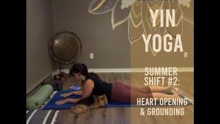 Yin Yoga ~ Summer Shift #2: Heart Opening & Grounding (Aug 19)